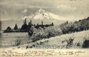 Mt Hood, OR Post Card  ;      :      Mt Hood, Oregon Mt Hood OR 1906