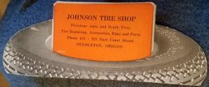 Vintage Johnson Tire Shop Pendleton, Oregon Die Cut Ink Blotter