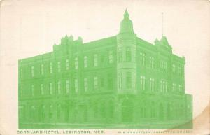 Lexington Nebraska 1909 Postcard Cornland Hotel