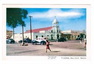The Church, Tijuana,  Baja Calif,  Mexico,  40-60s