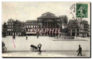 Saint Quentin - Place of L & # 39Hotel of Ville Old Postcard