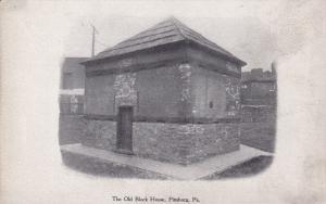 The Old Block House , PITTSBURG , Pennsylvania , 00-10s