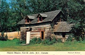 Canada - British Columbia. Fort St John, Historic Mission