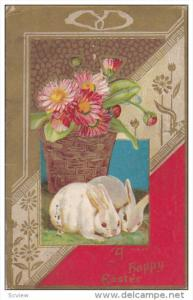 A Happy Easter, Two white rabbits, Wicker basket with pink and red flowers, G...