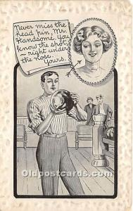 Old Vintage Bowling Postcard Post Card Never miss the head pin 1911