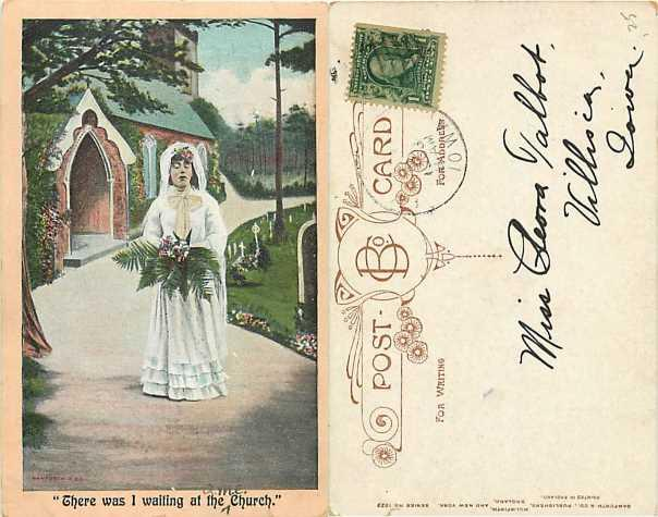 There was I waiting at the Church Abandoned Bride, 1908 Divided back