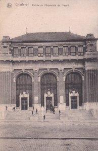CHARLEROI, Hainaut, Belgium, 1900-1910´s; Entree De L´univesite Du Travail