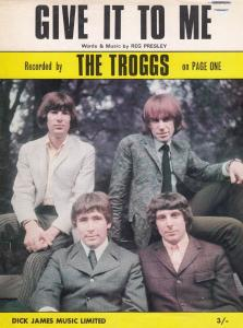 Give It To Me The Troggs 1960s Sheet Music