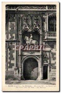 Blois - Le Chateau L & # 39Aile Louis XII - The Portal - Old Postcard