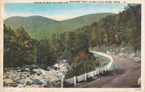 MASSACHUSETTS, 1900-1910's; Page Hi-Way Guard On Mohawk Trail Along Cold River