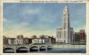 Municipal Buildings & A. I. U. Citadel - Columbus, Ohio