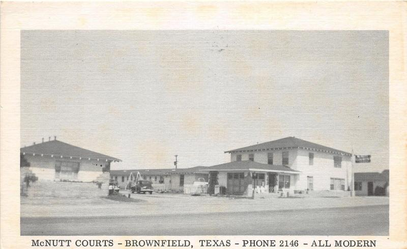 F14/ Brownfield Texas Postcard 1954 McNutts Courts Roadside