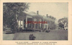 Thomas Jefferson designed FARMINGTON COUNTRY CLUB Club House CHARLOTTESVILLE, VA
