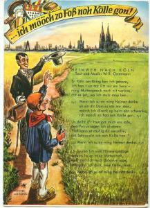 Ich mööch zo Foß noh Kölle gonn, 1972 used Postcard