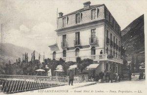 LUZ-SAINT-SAUVEUR , France , 00-10s ;  Grand Hotel de Londres