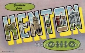 Kenton, Ohio Large Letter Town Towns Post Cards Postcards  Kenton, Ohio USA