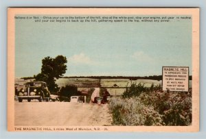Moncton N.B. Canada - The Magnetic Hill, Roadside Attraction Vintage Postcard