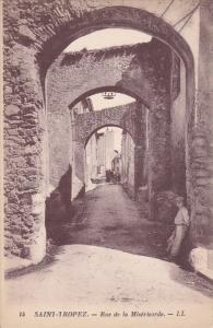 SAINT TROPEZ, Var, France, 1900-1910's; Rue De La Misericorde