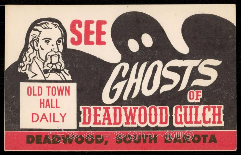 See Ghosts of Deadwood Gulch