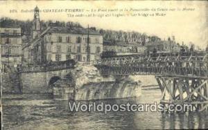 Chateau-Thierry, France, Carte, Postcard Le Pont Saute et la Passerelle du Ge...