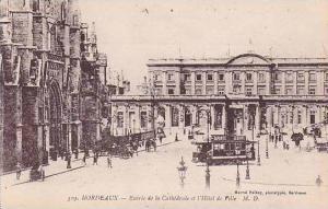 France Bordeaux Entree de la Cathedrale et l'Hotel de Ville