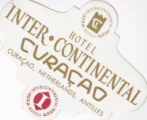Netherlands Antilles Curacao Hotel Inter-Continental Vintage Luggage Label l0399