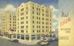 Hotel Eugene, Eugene, Oregon, OR USA Hotel Motel Unused