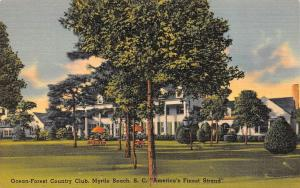 MYRTLE BEACH, SC  South Carolina   OCEAN-FOREST COUNTRY CLUB   c1940's Postcard