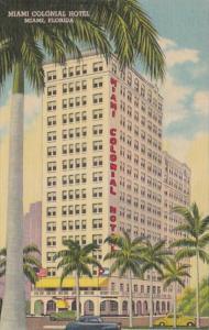 Florida Miami The Miami Colonial Hotel Curteich