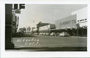 CA - El Centro, Main Street    *RPPC