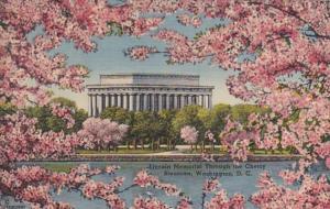 Washington D C Lincoln Memorial Through The Cherry Blossoms 1942