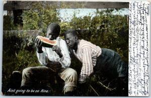 1900s Black Americana Postcard Black Boys Watermelon Ain't Going to Be No Rine