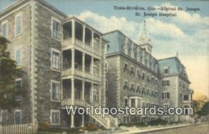 Trois Rivieres, Hopital St Joseph, St Joseph Hospital Quebec Canada Writing O...