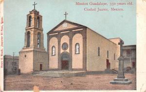 Mexico Old Vintage Antique Post Card Mission Guadalupe Ciudad Juarez Unused