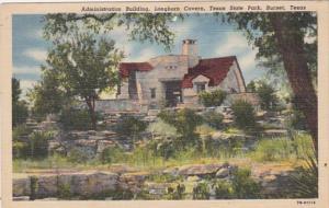 Texas Burnet Administration Building Longhorn Cavern Texas State Park Curteich