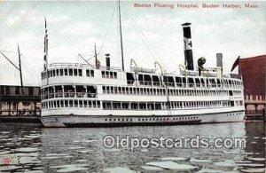 Boston Floating Hospital Boston Harbor, Mass Ship Unused