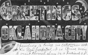 Oklahoma City OK Large Letter~Lovely Ladies~Bdgs~Indians~Crescent Moon Man 1906