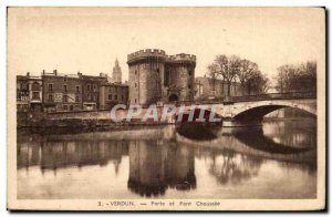 Verdun - Port and Porte Chaussee - Old Postcard