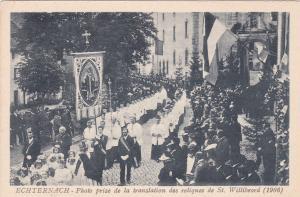 ECHTERNACH, Luxembourg, 1906;  Photo prise de la Translation des reliques de