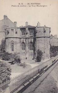 Palais De Justice, La Tour Maubergeon, Poitiers (Vienne), France, 00-10s