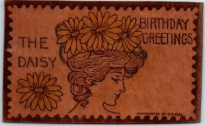 c1900s LEATHER Birthday Greetings Postcard THE DAISY Woman / Flower Hat