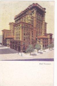 VANCOUVER, British Columbia, Canada; Hotel Vancouver, 00-10s