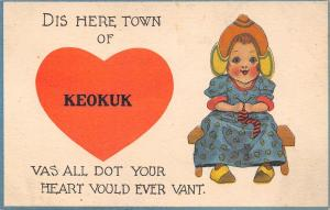 Dis Here Town of Keokuk Iowa~Vas All Do Your Heart Ever Vants~1914 Postcard
