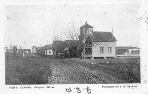 Newport ME Camp Benson Dirt Street J. R. Spefleer Publisher Postcard