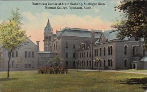 Michigan Ypsilanti Northwest Corner Of Main Building Michigan State Normal Co...