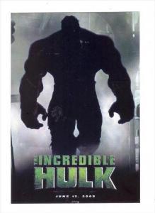 Movie Advertising postcard   The Incredible HULK   # 14