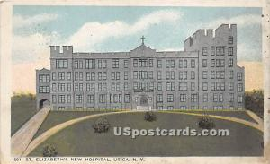 St. Elizabeth's New Hospital Utica NY 1918
