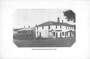 New Ipswich New Hampshire Clarks Hotel Street View Antique Postcard K84752