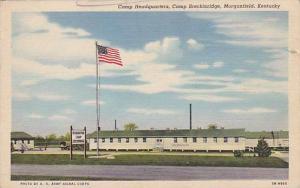 Camp Headquartes, Camp Breckinridge, Morganfield, Kentucky,  30-40s