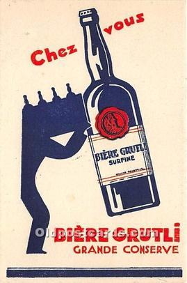 Advertising Postcard - Old Vintage Antique  Chez Vous Biere Grutli
